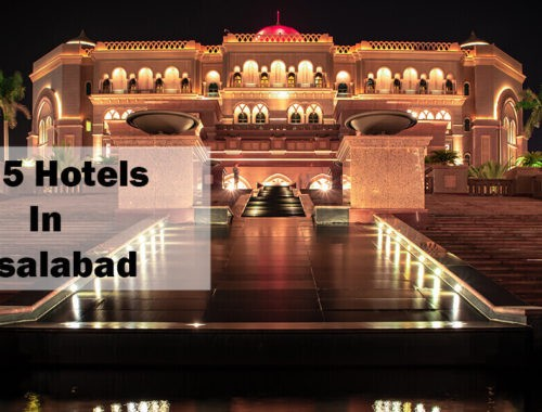 Top 5 Hotels In Faisalabad