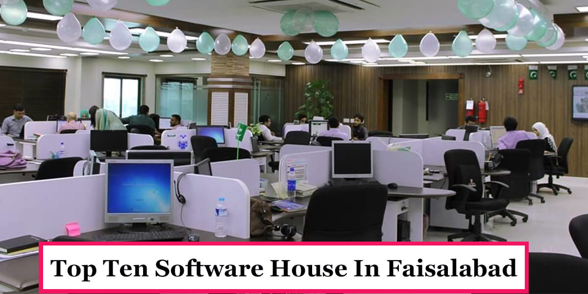 Top ten Software House In Faisalabad - Famous Places